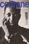 Coltrane: The Sto...