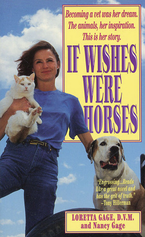 If Wishes Were Horses: The Education of a Veterinarian