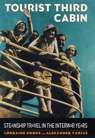 tourist-third-cabin-steamship-travel-in-the-interwar-years