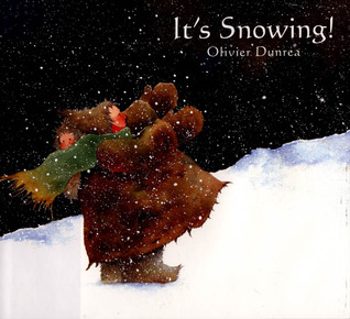 It's Snowing by Olivier Dunrea