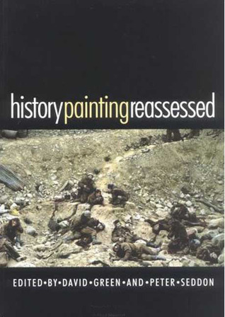 History Painting Reassessed: The Representation of History in Contemporary Art