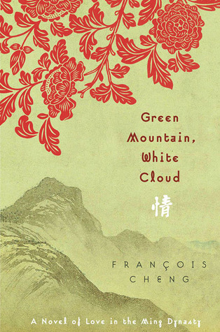 green-mountain-white-cloud-a-novel-of-love-in-the-ming-dynasty