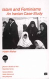 Islam and Feminisms by Haleh Afshar