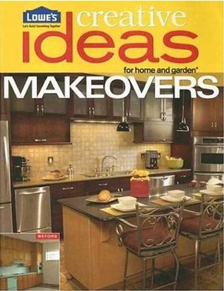 Lowe's Creative Ideas for Home and Garden Makeovers