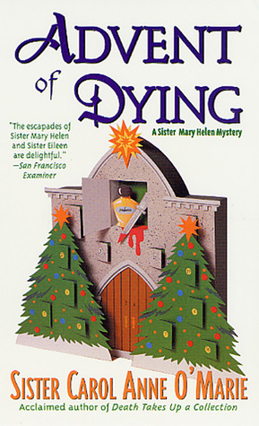 Advent of Dying by Carol Anne O'Marie
