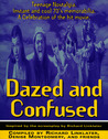 Dazed and Confused: Teenage Nostalgia. Instant and Cool 70's Memorabilia. A Celebration of the Hit Movie.