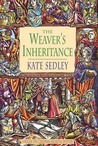 The Weaver's Inheritance (Roger the Chapman, #8)