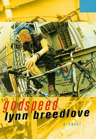Godspeed by Lynn Breedlove