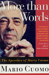 More Than Words: The Speeches of Mario Cuomo