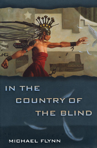 In the Country of the Blind by Michael Flynn
