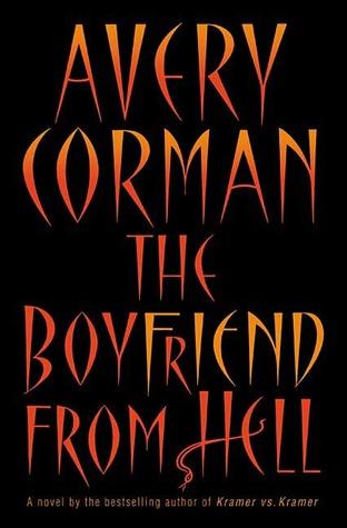 The Boyfriend From Hell By Avery Corman