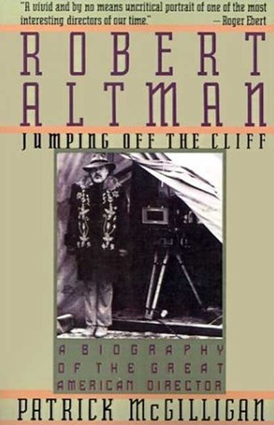 Robert Altman: Jumping Off the Cliff