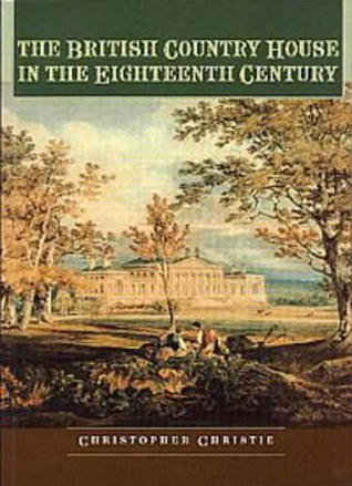British Country House in the Eighteenth Century