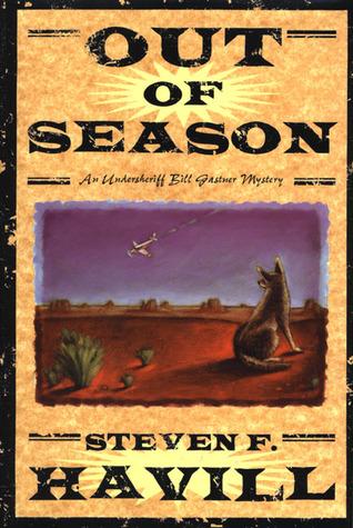 Out of Season by Steven F. Havill