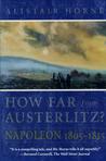 How Far from Austerlitz? Napoleon 1805-1815