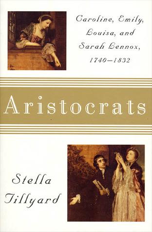 Aristocrats by Stella Tillyard