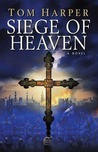 Siege Of Heaven (Demetrios Askiates, #3)