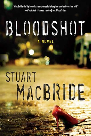 Bloodshot by Stuart MacBride