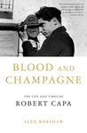 Blood and Champagne by Alex Kershaw