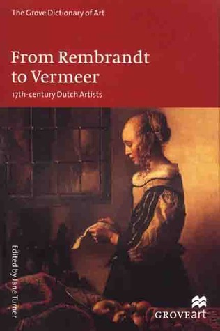 From Rembrandt to Vermeer: 17th-Century Dutch Artists
