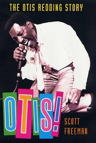 Otis! The Otis Redding Story