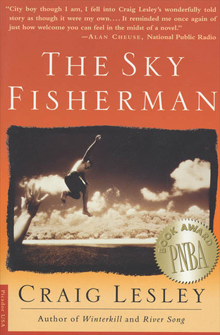The Sky Fisherman by Craig Lesley