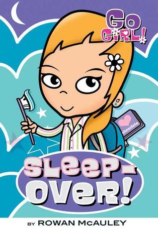 Sleepover! by Rowan McAuley