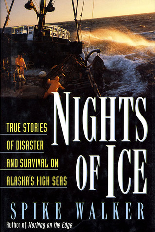 nights-of-ice-true-stories-of-disaster-and-survival-on-alaska-s-high-seas