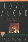 Love Alone: Eighteen Elegies for Rog