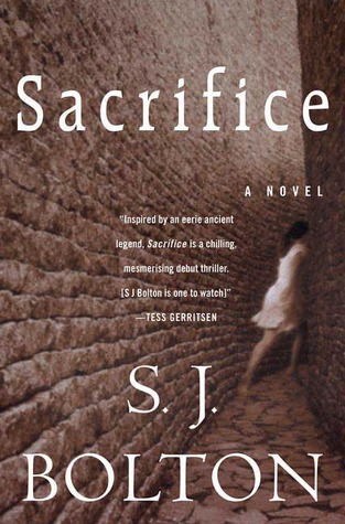 Sacrifice by Sharon J. Bolton