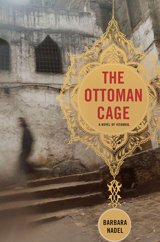 The Ottoman Cage (Inspector Ikmen, #2)