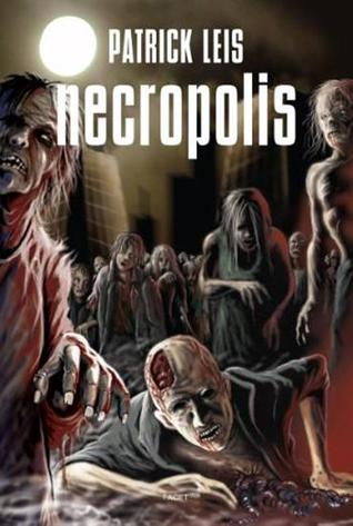 Necropolis (Necrodemic, #0)