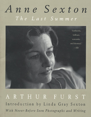 Anne Sexton: The Last Summer