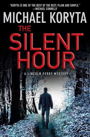Ebook The Silent Hour by Michael Koryta read!