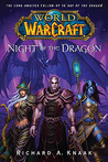 Night of the Dragon (World of Warcraft, #5)