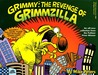 Grimmy: The Revenge of Grimzilla!