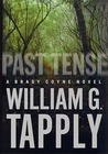 Past Tense by William G. Tapply
