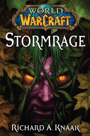 Stormrage by Richard A. Knaak