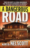 A Dangerous Road (Smokey Dalton, #1)