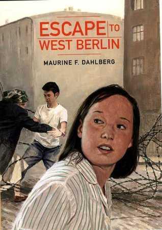 Escape to West Berlin 978-0374309596 por Maurine F. Dahlberg PDF MOBI