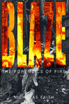 Blaze by Nicholas Faith
