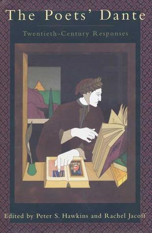 The Poets' Dante by Rachel Jacoff