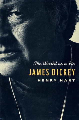 James Dickey by Henry Hart