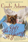 The Gift of Jazzy by Cindy Adams