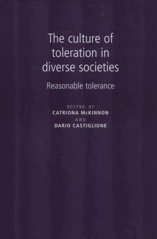 the-culture-of-toleration-in-diverse-societies-reasonable-toleration