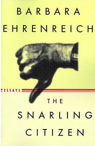 The Snarling Citizen: Essays Book Cover