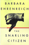 The Snarling Citizen: Essays
