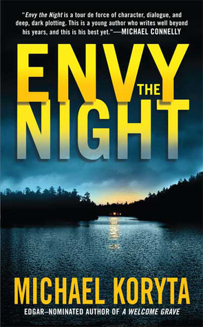 Envy the Night by Michael Koryta