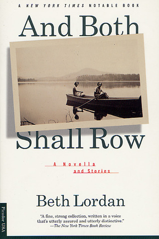 And Both Shall Row: A Novella and Stories