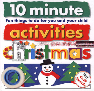 Christmas: Fun Things to Do for You and Your Child